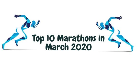Top 10 Marathons in March 2020