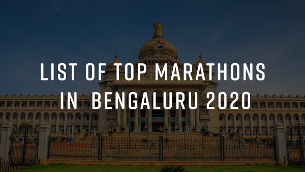Top 10 Marathons in Bangalore