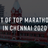 Top 10 Marathons in Chennai