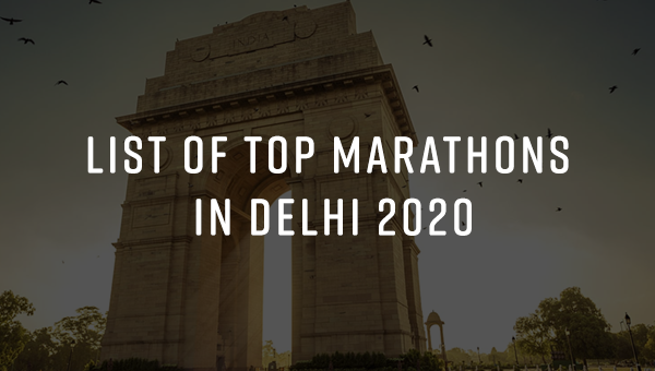 Top 10 Marathons in Delhi