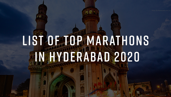 Top 10 Marathons in Hyderabad